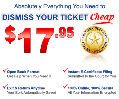 Arizona Defensive Driving Dismiss Ticket Cheap Easy Fast